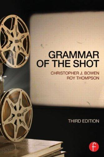 Grammar of the Shot by Christopher J. Bowen (13-Mar-2013) Paperback