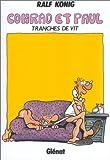 Image de Conrad et Paul, tome 2 : Tranches de vit