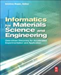 Informatics for Materials Science and...
