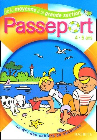 Passeport 4-5 ans : De la Moyenne à la Grande Section Maternelle