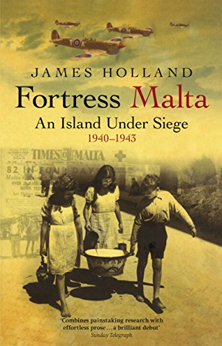 fortress-malta-an-island-under-siege-1940-1943-cassell-military-paperbacks-english-edition