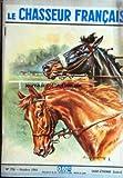 CHASSEUR FRANCAIS (LE) [No 776] du 01/10/1961 - SUR LE POTEAU PAR LELIEPVRE - CHASSES ET CHIENS - FAISANS ET PALOMBES - ARMES SUR CIBLES - GERBES COURTE ET LONGUE - PLOMBS ET CARTOUCHES - L'IRISH WOLFHOUND - HEMATURIE ET HEMOGLOBINURIE SPORTS - LE FOOT - LE CYCLISME - WILMA RUDOLPH - LE DRAME DU MONT BLANC - DE LA TERRE BATTUE D'AUTEUIL AU GAZON DE WIMBLEDON LE PECHE - LA MOUCHE DOUBLE - LA GROSSE DE LA CABANE - LES MAIGRES LA TERRE - SUS AUX MAUVAISES HERBES - LE MALAISE BRETON