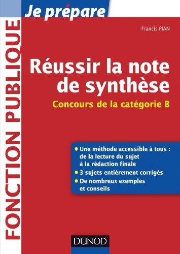 Réussir la note de synthèse - Concours de la Catégorie B
