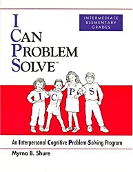 I Can Problem Solve [ICPS], Intermediate Elementary Grades: An Interpersonal Cognitive Problem-Solving Program