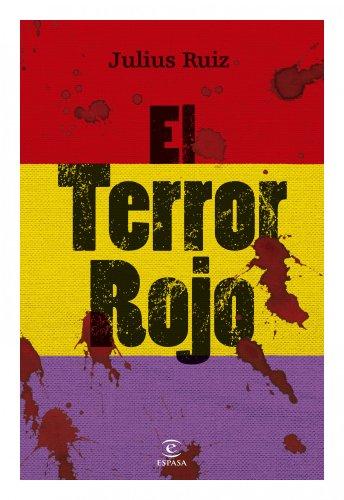 El terror rojo (ESPASA FORUM) por Julius Ruiz
