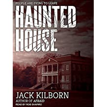 Haunted House by Jack Kilborn (2015-06-30)