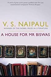 A House For Mr Biswas by V. S. Naipaul (2011-04-01)
