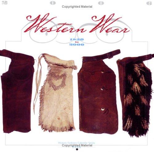 Western Wear 1850 to 2000: Historic Fashions Calendar 2006 (Historic Fashions Calandar (Texas Tech Kostüme)