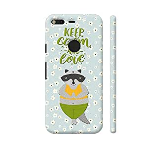 Colorpur Keep Calm and Love Racoon Printed Back Case Cover for Google Pixel