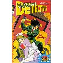 Les Fabuleux Vapeur : détectives, volume 1