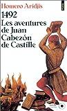 1492, les aventures de Juan Cabezón de Castille