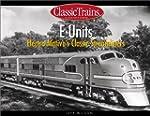 E Units: Electro-Motive's Classic Str...