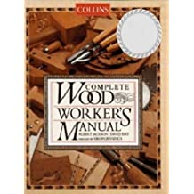 By Albert Jackson - Collins Complete Woodworker's Manual (Revised edition)