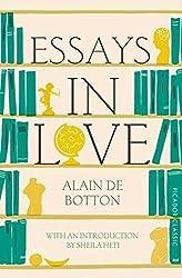Essays In Love: Picador Classic by Alain de Botton (2015-01-01)