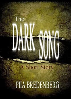 The Dark Song (English Edition) von [Bredenberg, Piia]