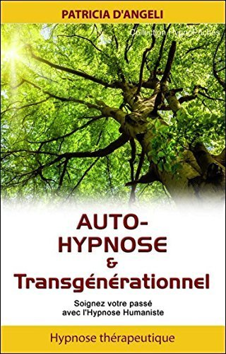 Auto-hypnose & transgnrationnel de D'Angeli Patricia (8 septembre 2015) Broch