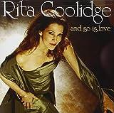 Songtexte von Rita Coolidge - And So Is Love