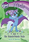 My Little Pony: Trixie and the Razzle...