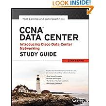 CCNA Data Center - Introducing Cisco Data Center Networking Study Guide: Exam 640-911