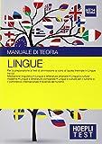 Hoepli Test. Lingue. Manuale di teoria. Per la preparazione ai test di ammissione ai corsi di laurea triennale in lingue.: 14