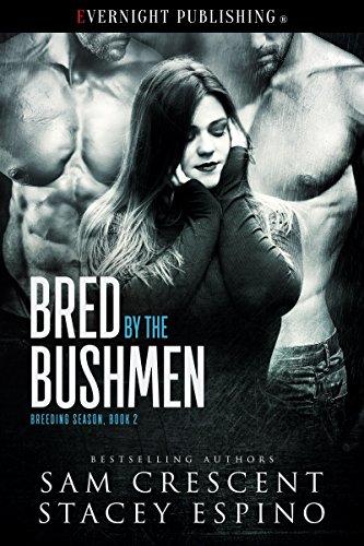 Bred by the Bushmen (Breeding Season Book 2)