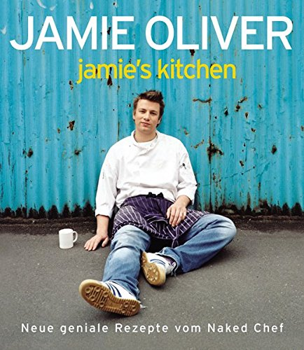 jamie's kitchen par Jamie Oliver