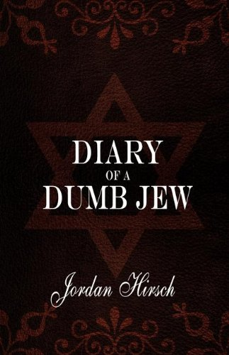 Diary of a Dumb Jew