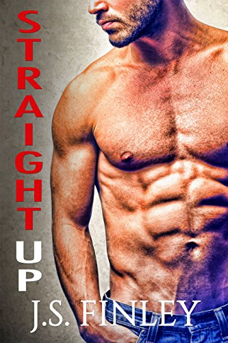 Straight Up (Only You Book 1)