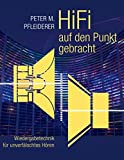 HiFi auf den Punkt gebracht: Wiedergabetechnik für unverfälschtes Hören