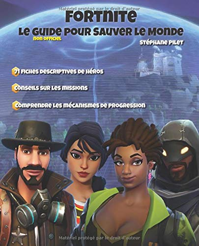 Fortnite Le guide pour Sauver le Monde par Stéphane Pilet