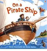 On a Pirate Ship (Usborne Picture Books) by Anna Milbourne (2007-06-29)