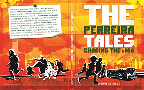 Chasing the #108: The Perreira Tales (English Edition)