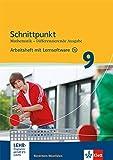 Schnittpunkt Mathematik 9. Differenzierende Ausgabe Nordrhein-Westfalen: Arbeitsheft mit Lösungsheft und Lernsoftware Klasse 9 (Schnittpunkt ... Ausgabe für Nordrhein-Westfalen ab 2012)