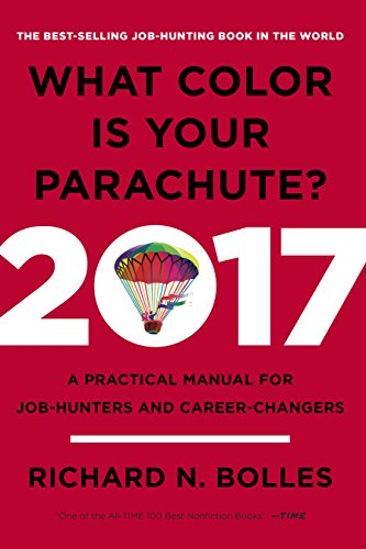 what-color-is-your-parachute-2017-a-practical-manual-for-job-hunters-and-career-changers