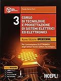 Corso di tecnologie e progettazione di sistemi elettrici ed elettronici. Per gli Ist. tecnici industriale. Con e-book. Con espansione online: 3