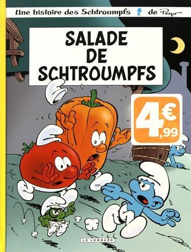 Les Schtroumpfs Lombard - tome 24 - Salade de Schtroumpfs - (INDISP 2017)