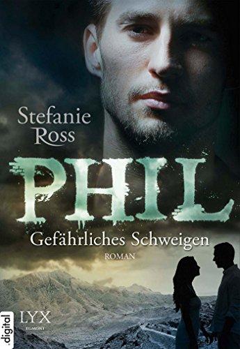 Buchseite und Rezensionen zu 'Phil: Gefährliches Schweigen' von Stefanie Ross