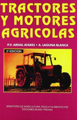 Tractores y motores agrícolas por P. V. Arnal Atares