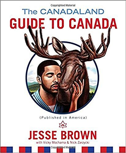 The Canadaland Guide to Canada