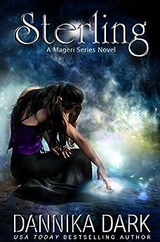 Sterling (Mageri Series Book 1) (English Edition) von [Dark, Dannika]