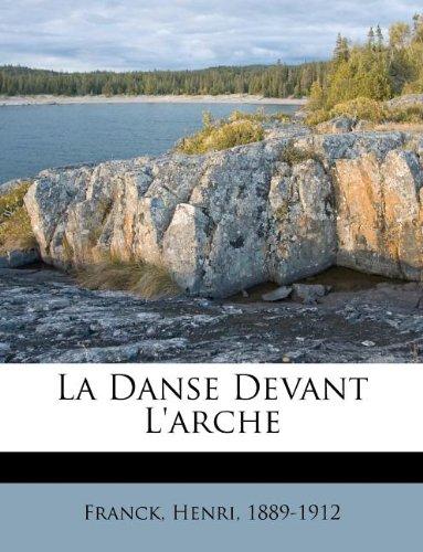 La Danse Devant L'Arche par Henri Franck