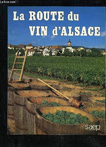 La Route du vin d'Alsace par Philippe Legin