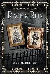 Rack & Ruin (The Victorian Detectives  Book 4)