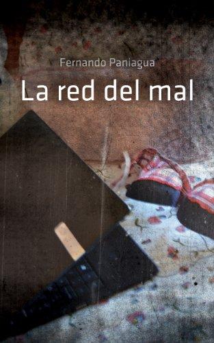 La red del mal por Fernando Paniagua