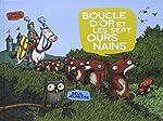 Boucle d'Or et les sept ours nains de Emile Bravo