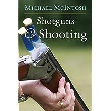 Shotguns and Shooting