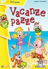 Idea Regalo - Vacanze pazze