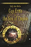 Guy Erma and the Son of Empire