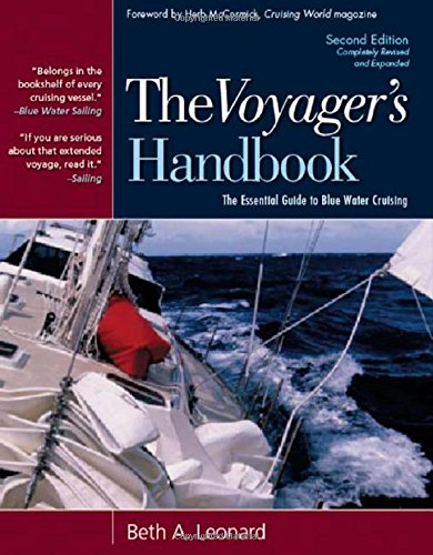 The Voyager's Handbook: The Essential Guide to Blue Water Cruising por Beth A. Leonard