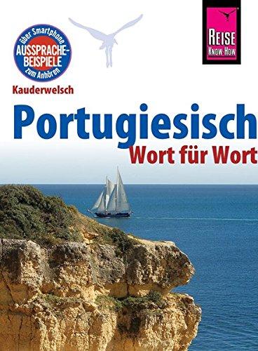 Reise Know-How Sprachführer Portugiesisch - Wort für Wort: Kauderwelsch-Band 11 (Englisch-griechisch Sprachführer)